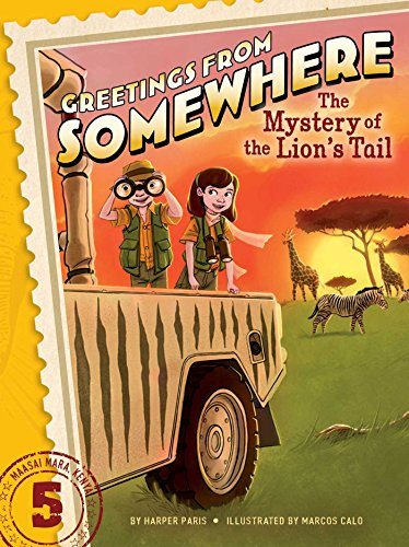 The Mystery Of The Lion'S Tail (Greetings From Somewhere)