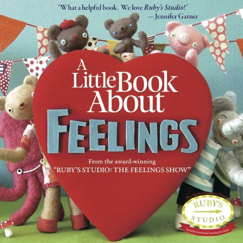 A Little Book About Feelings (Ruby'S Studio)
