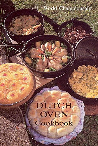 World Championship Dutch Oven Cookbook