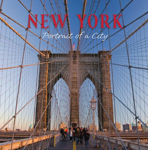 New York: Portrait Of A City (Portrait Of A Place)