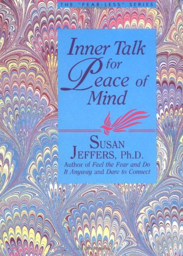 Inner Talk For Peace Of Mind (Fearless)