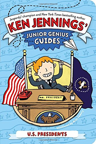 U.S. Presidents (Ken Jennings Junior Genius Guides)