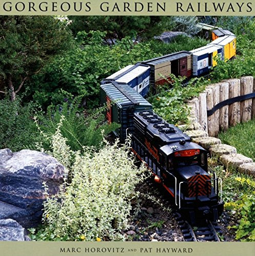 Gorgeous Garden Railways