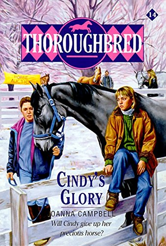 Cindy'S Glory (Thoroughbred Series #14)