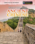What Did The Ancient Chinese Do For Me? (Linking The Past And Present)