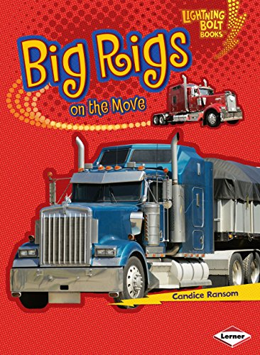 Big Rigs On The Move (Lightning Bolt Books)