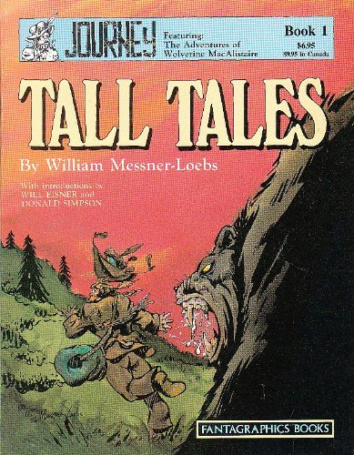 Journey, Featuring The Adventures Of Wolverine Macalistaire: Tall Tales (Vol. 1)  (Journey Saga)