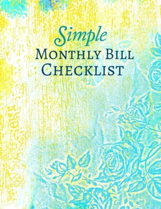 Simple Monthly Bill Checklist (Extra Large Budget Planners) (Volume 8)