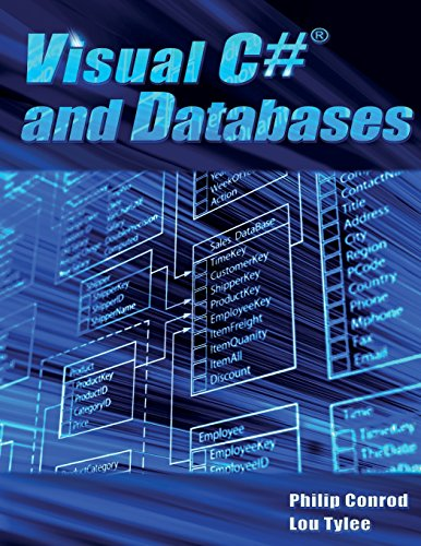 Visual C# And Databases: A Step-By-Step Database Programming Tutorial