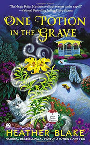 One Potion In The Grave (A Magic Potion Mystery)