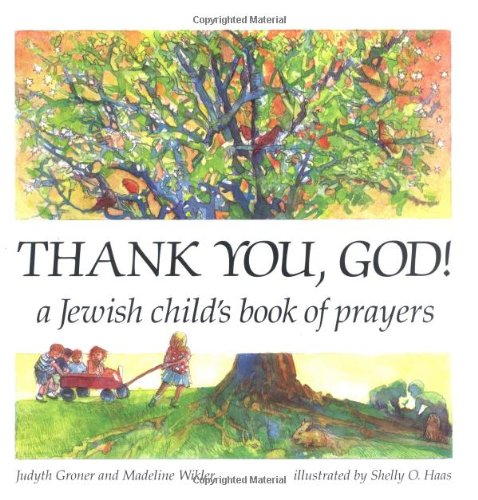 Thank You, God! A Jewish Child'S Book Of Prayers (English, Hebrew And Hebrew Edition)