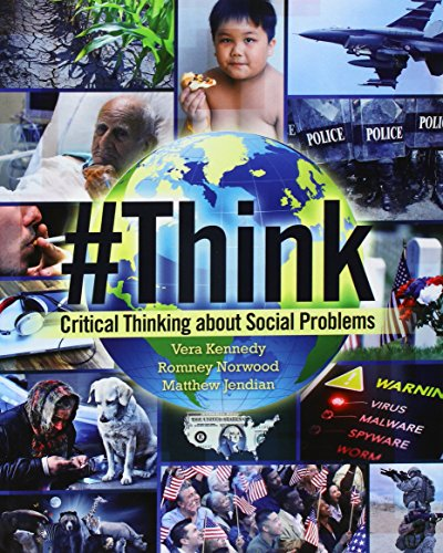 #Think: Critical Thinking About Social Problems