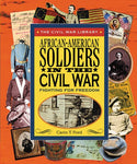African-American Soldiers In The Civil War: Fighting For Freedom (Civil War Library)