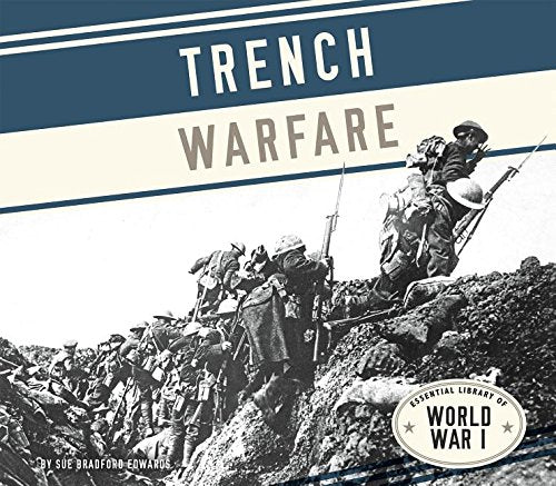 Trench Warfare (Essential Library Of World War I)