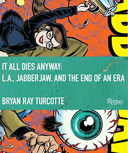 It All Dies Anyway: L.A, Jabberjaw, And The End Of An Era