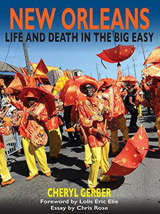 New Orleans: Life And Death In The Big Easy