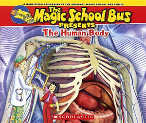 The Human Body (Turtleback School & Library Binding Edition) (Magic School Bus Presents)