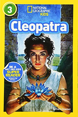 National Geographic Readers: Cleopatra (Readers Bios)