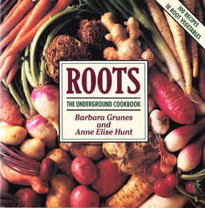 Roots: The Underground Cookbook