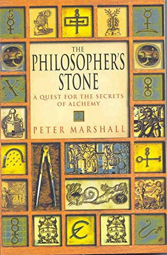 The Philosopher'S Stone: A Quest For The Secrets Of Alchemy