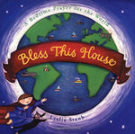 Bless This House: A Bedtime Prayer For The World