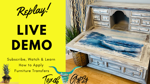 How to Apply a Furniture Transfer, Texas Gypsy Style, Redesign with Prima, Blue Wave, Decor Transfer Video Tutorial