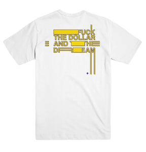 Fuck The Dollar Tee