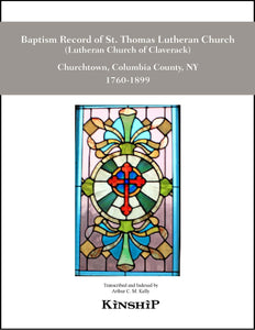 Baptism Record of St. Thomas Lutheran Church, Churchtown, NY 1760-1899