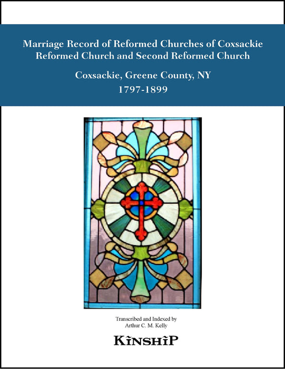 Marriage Record of First & Second Reformed Churches of Coxsackie, NY, 1797-1899