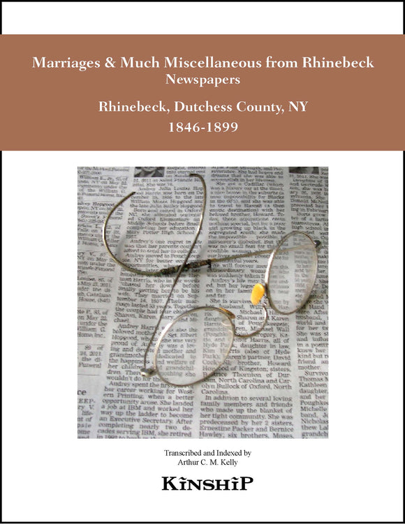Marriages & Much Miscellaneous from Rhinebeck New York Newspapers, 1846-1899