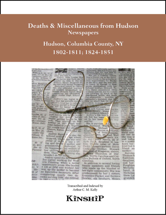 Deaths & Miscellaneous from Hudson, NY Newspapers Vol. 1