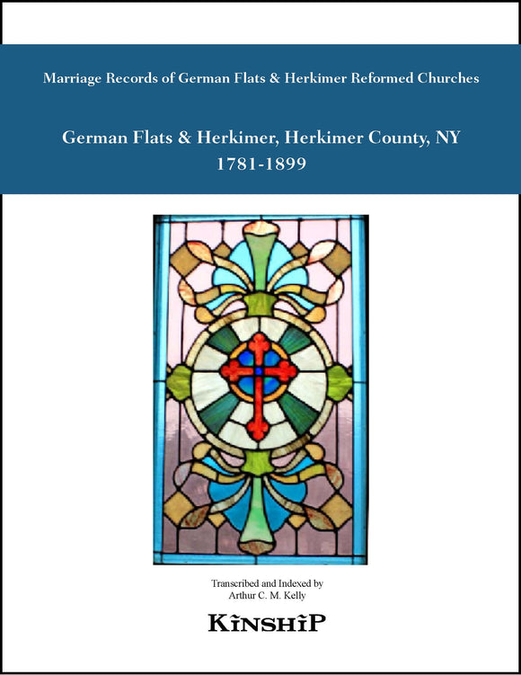 Marriage Record of German Flats Reformed Church, 1781-1814 & Herkimer Reformed Church 1781-1899