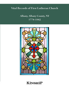 Vital Records of First Lutheran Church, Albany, NY 1774-1842