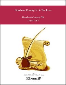 Dutchess County, N. Y. Tax Lists 1718-1787 with Rombout Precinct by William W. Reese