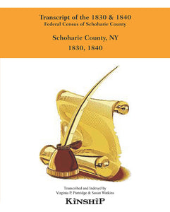 Transcript of the 1830 & 1840 Federal Census of Schoharie County, New York