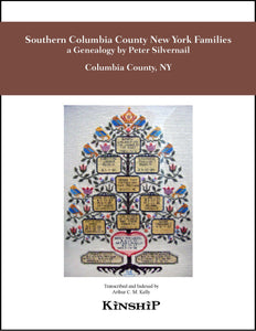 Southern Columbia County New York Families, a Genealogy compiled by Silvernail