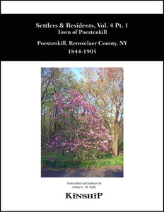 Settlers & Residents, vol 4 pt 1, Town of Poestenkill, Rensselaer Co, NY 1844-1899