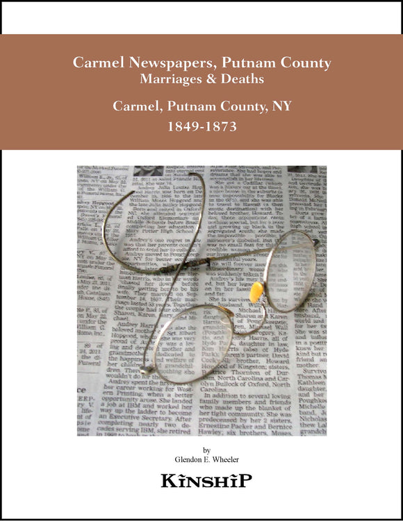 Carmel Newspapers, Putnam County, NY Marriages & Deaths 1849-1873