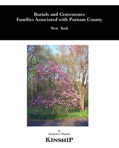 Burials and Gravestones, Families Associated with Putnam County, NY (A Supplement to Other Burial Documentation)
