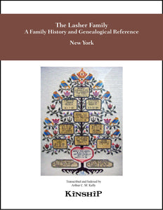 The Lasher Family, a Family History & Genealogical Reference, Vol. 1