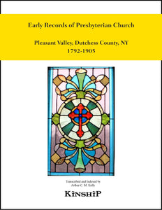 Early Records of Presbyterian Church, Pleasant Valley, Dutchess County, New York 1792-1905