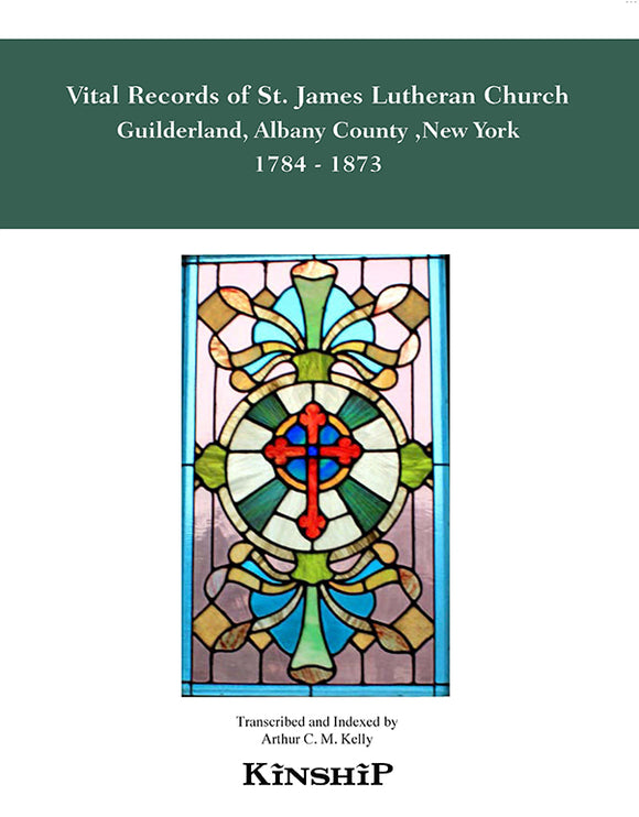Vital Records of St James Lutheran Church, Guilderland, New York, Albany County, 1784-1873