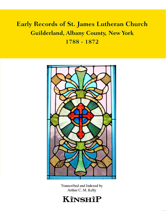 Early Records of St. James Lutheran Church, Guiderland, New York, Albany County, 1788-1872
