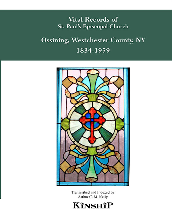 Vital Records of St. Paul's Episcopal Church, Ossining, New York, Westchester County