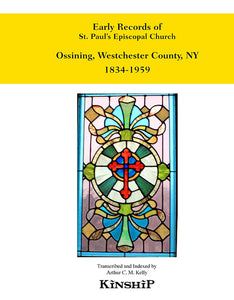 Early Records of St. Paul's Episcopal Church, Ossining, New York, Westchester County
