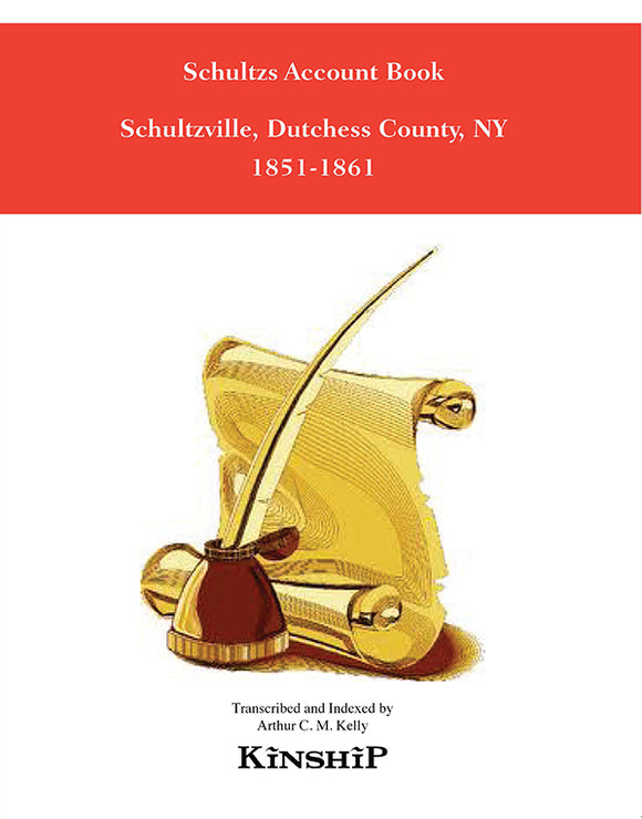 Schultzs Account Book, Schultzville, Dutchess County, NY
