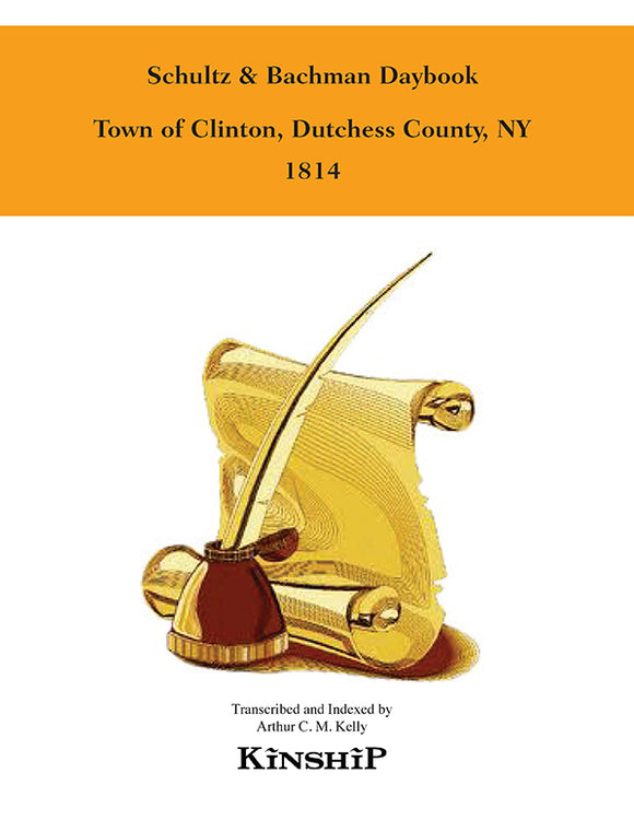Schultz & Bachman Daybook, Town of Clinton, Dutchess County, New York