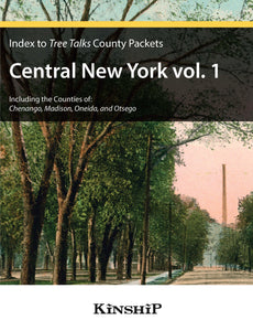Index to Tree Talks County Packets - Central New York (Vols. 1 and 2)