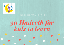 Free Download - 30 Hadeeth for Children to Memorize - English