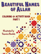 Beautiful Names of Allah Coloring & Activity Book, Part 1